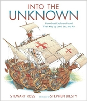 【预售】Into the Unknown: How Great Explorers Found Their Way by Land, Sea, and Air