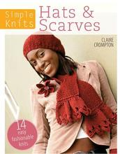 Pre-sale of Hats & amp; Scarves: 14 Easy Fashionable Knits
