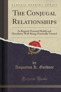 【预售】The Conjugal Relationships: As Regar...