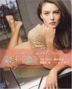 Monica Bellucci [Italian] by Fellini; Dong Zhihong Translated Biography of Entertainment and Entertainment Writer's flagship store