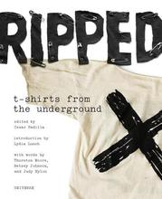 Ripped: T-Shirts from the Underground [9780789324634]