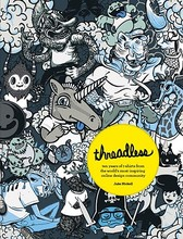 Pre-sale Threadless: Ten Years of T-Shirts from the World 's;