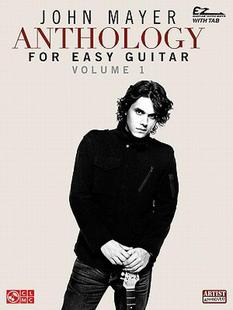 【预售】John Mayer Anthology for Easy Guitar - Volume 1