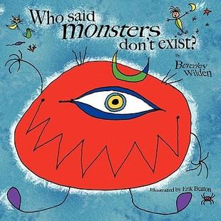 【预售】Who Said Monsters Don't Exist?