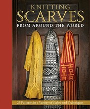 Pre-sale Knitting Scarves from Around the World: 23 Patterns