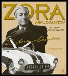 【预售】Zora Arkus-Duntov: The Legend Behind Corvette