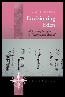 【预售】Envisioning Eden: Mobilizing Imaginaries in Touri