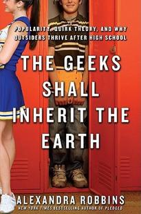 【预售】The Geeks Shall Inherit the Earth: Popularity, Quirk
