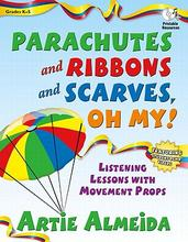 Pre-sale Parachutes and Ribbons and Scarves, Oh My!:
