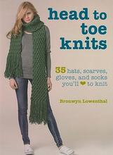 Pre-sale Head to Toe Knits: 35 Hats, Scarves, Gloves, and