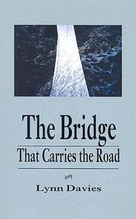 【预售】The Bridge That Carries the Road
