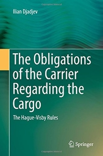 【预订】The Obligations of the Carrier Regar...