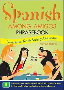 【预售】Spanish Among Amigos Phrasebook, Sec...