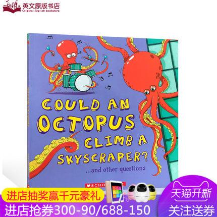 英文原版 如果是海洋的 八爪鱼可以爬高楼吗?What If an Ocean: Could an Octopus Climb a Skycraper?