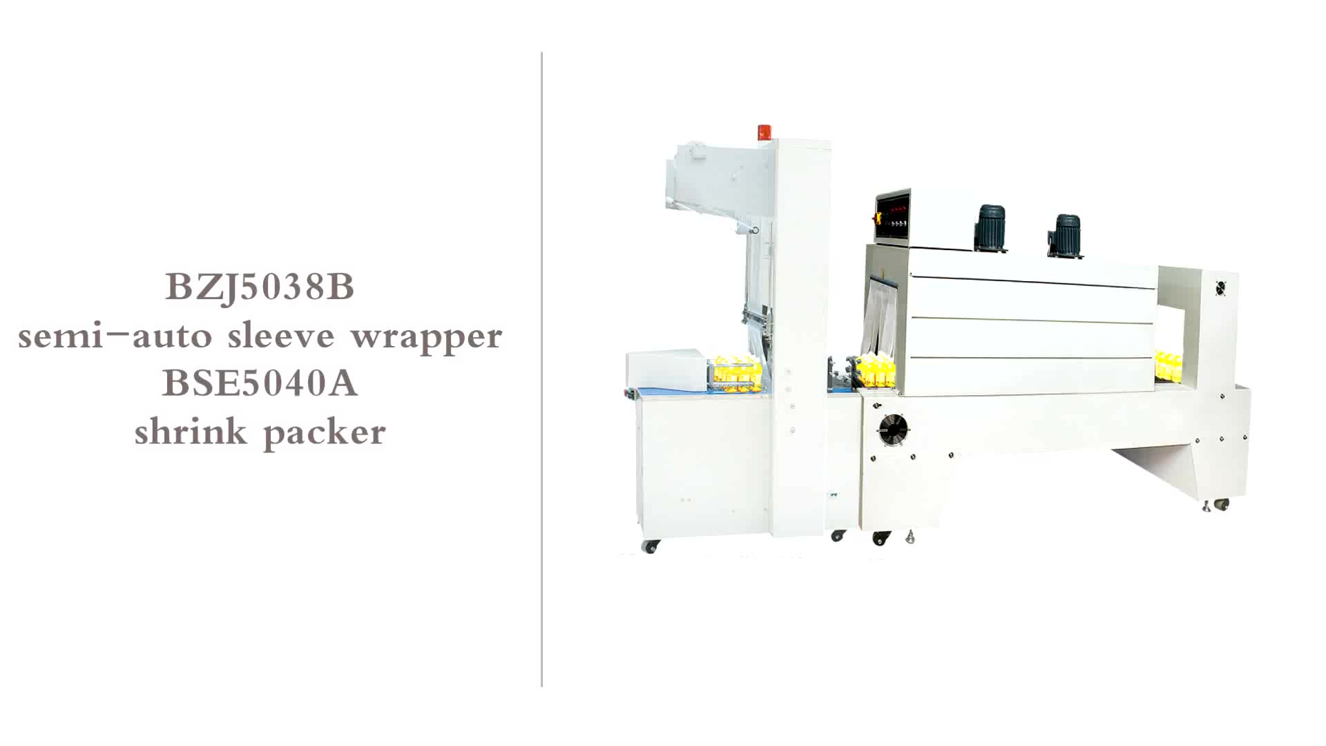 BZJ5038B Bottle packing Semi-Automatic Sleeve Wrapper and BSE5040A PE Film shrink packaging machine