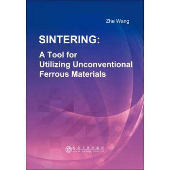 Sintering: A Tool for Utilizing Unconventional Ferrous Mater