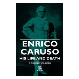 领20元券购买【预售】Enrico Caruso - His Life and Death