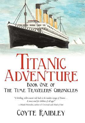 【预售】Titanic Adventure: The Time Travelers' Chronicles