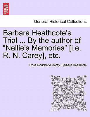 【预售】Barbara Heathcote's Trial ... by the Author of
