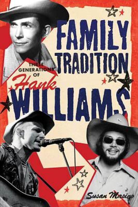 【预售】Family Tradition: Three Generations of Hank