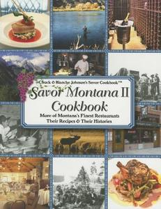 领10元券购买【预售】Savor Montana II Cookbook: More of Montana's Finest