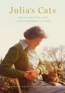 【预售】Julia's Cats: Julia Child's Life in the Company of