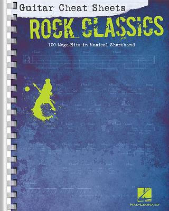 【预售】Guitar Cheat Sheets: Rock Classics: 100 Mega-Hits in