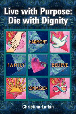 【预售】Live with Purpose: Die with Dignity