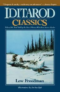 【预售】Iditarod Classics: Tales of the Trail Told by the