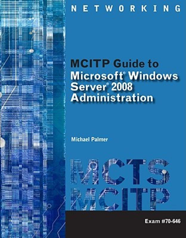 【预售】MCITP Guide to Microsoft Windows Server 2008, Server