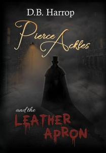 领10元券购买【预售】Pierce Ackles and the Leather Apron: The Tale of