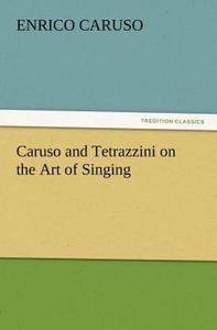 领5元券购买【预售】Caruso and Tetrazzini on the Art of Singing