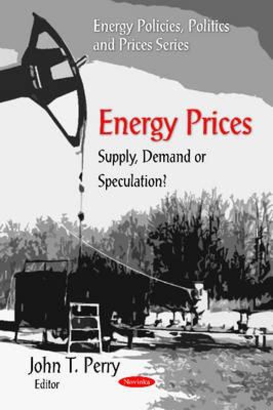 【预售】Energy Prices: Supply, Demand or Speculation?