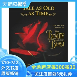 现货 英文原版 美女与野兽 Tale as Old as Time: The Art and Making of Beauty and the Beast