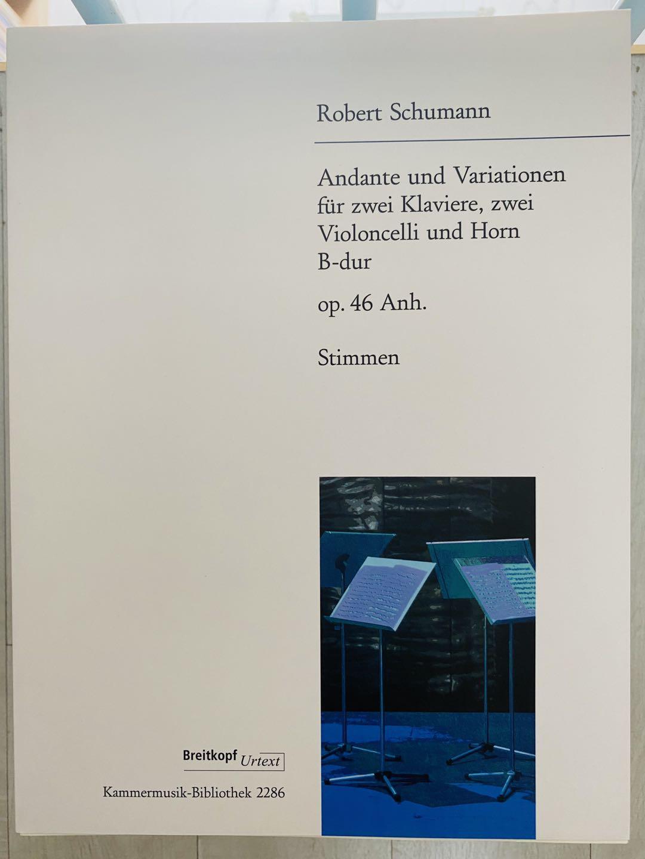 大熊原版乐谱书 舒曼 行板与变奏曲Op 46 两把大提琴圆号和双钢琴或钢琴四手联弹 Schumann Andante and Variations KM 2286