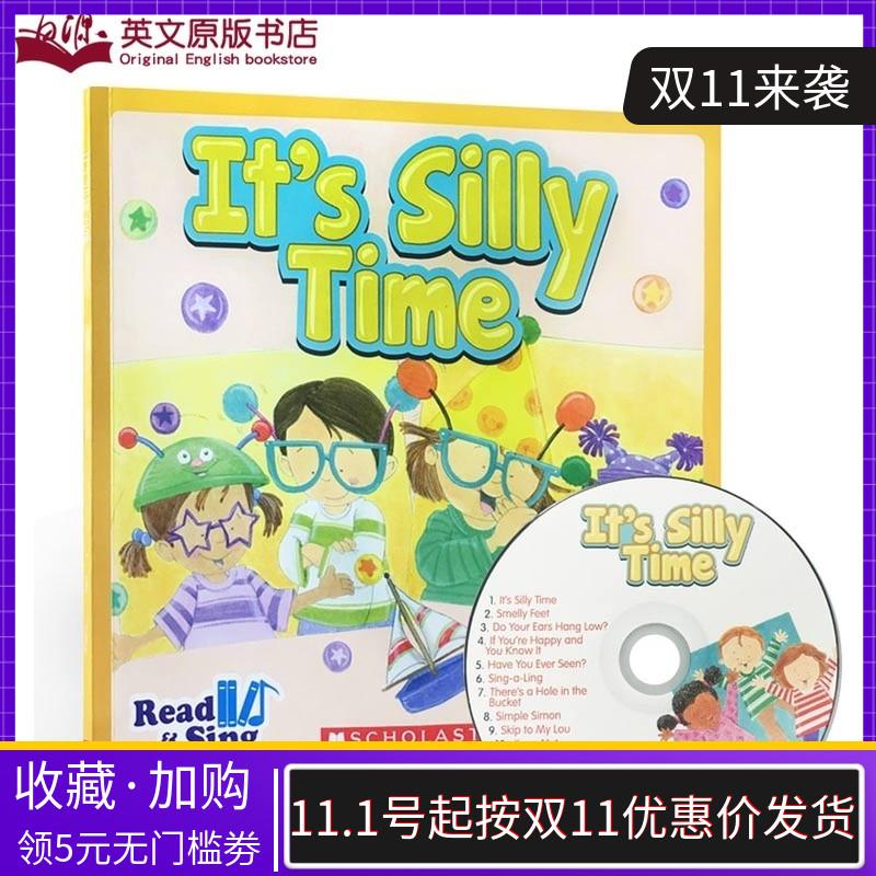 英文原版 Read & Sing It's Silly Time Smelly Feet 学乐出版scholastic儿童启蒙韵文10首儿歌童谣 附CD 有声书2-3-6岁亲子图画书