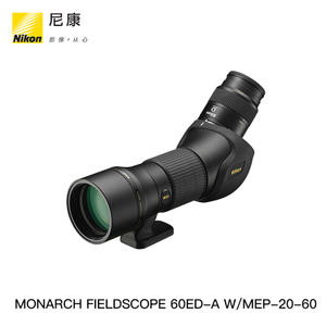 Nikon/尼康 MONARCH FIELDSCOPE 60ED-A W/MEP-20-60 单筒望远镜