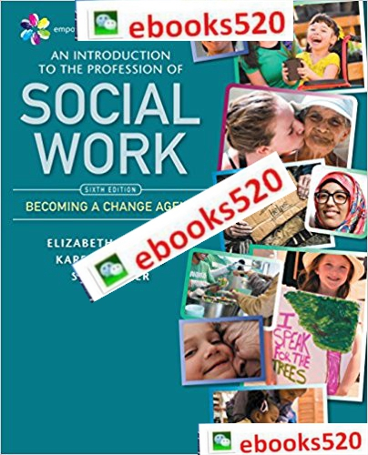 An Introduction to the Profession of Social Work 6th Edition