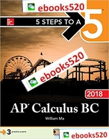 5 Steps to a 5: AP Calculus BC 2018 4th Edition