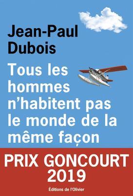 法语原版 龚古尔奖 所有人生存在世界上的方式都不同 Tous les hommes n'habitent pas le monde de la même façon 法语阅读