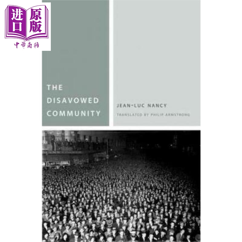 The Disavowed Community (Commonalities(FUP)) 英文原版 被拒绝的社区 Jean-Luc Nancy and Philip Armstrong【中商原版】