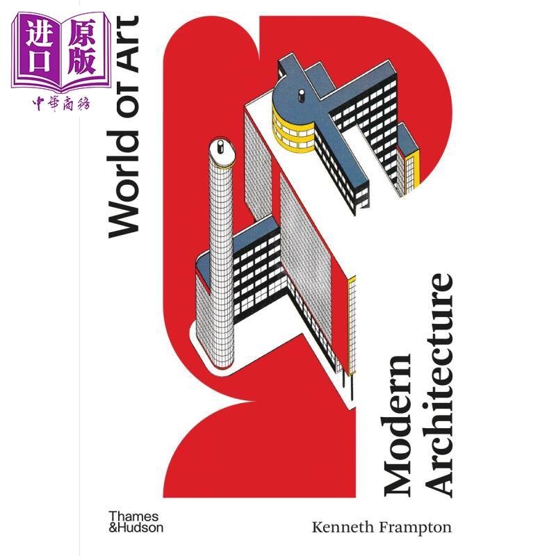 现代建筑 一部批判的历史 豆瓣阅读 英文原版 Modern Architecture A Critical History Kenneth Frampton【中商原版】