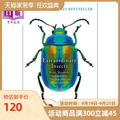 Extraordinary Insects Weird.Wonderful.Indispensable.The ones who run our world 英文原版 与众不同的昆虫【中商原版】