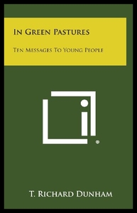领30元券购买【预售】In Green Pastures: Ten Messages to Young People