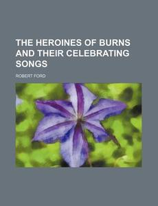 【预售】The Heroines of Burns and Their Cele...