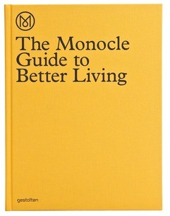 The monocle guide to better living(单眼镜片)引向更好的生活