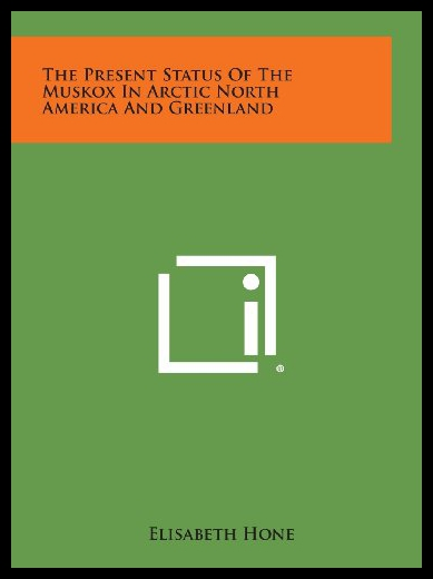 【预订】The Present Status of the Muskox in Arctic North