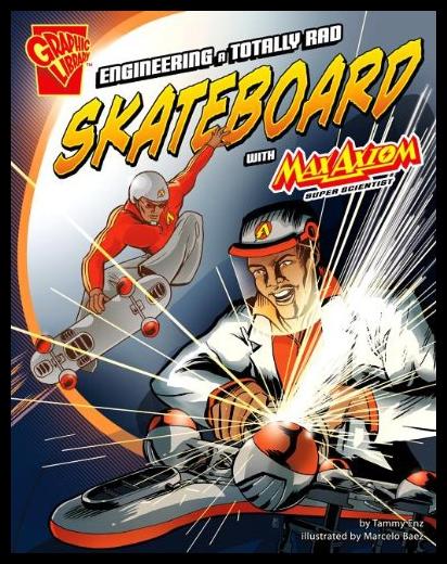 【预售】Engineering a Totally Rad Skateboard with Max Axi