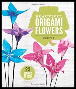 领5元券购买【预售】Beautiful Origami Flowers: 23 Blooms to Fold