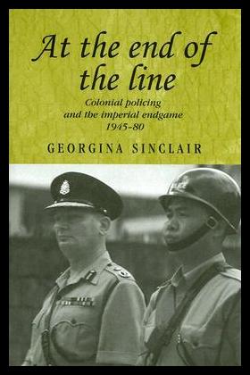 【预售】At the End of the Line: Colonial Policing and the
